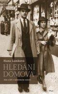 Hana Lamková: Hledání domova