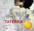 Alison Belshamová: Tatérka (audiokniha)