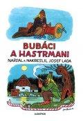 Josef Lada: Bubáci a hastrmani