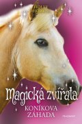 Holly Webbová: Magická zvířata – Koníkova záhada