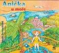 Ivana Peroutková: Anička u moře (audiokniha pro děti)