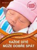 Annette Kast-Zahn, Hartmut Morgenroth: Každé dítě může dobře spát