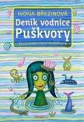 Ivona Březinová: Deník vodnice Puškvory