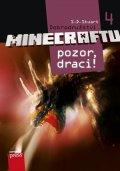 S.D. Stuart: Dobrodružství Minecraftu 4 - Pozor, draci!