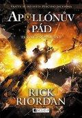 Rick Riordan: Apollónův pád - Temné proroctví