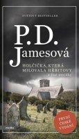 P.D. Jamesová: Holčička, která milovala hřbitovy a jiné povídky