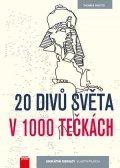 Thomas Pavitte: 20 divů světa v 1000 tečkách