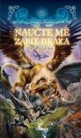 Ilka Pacovská: Naučte mě zabít draka