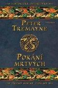 Peter Tremayne: Pokání mrtvých