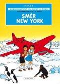 Hergé: Jo, Zefka a Žoko (2) - Směr New York