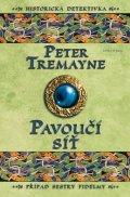 Peter Tremayne: Pavoučí síť