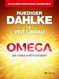 Ruediger Dahlke, Veit  Lindau: Omega - jak nalézt vnitřní bohatství