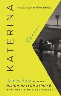 James Frey: Katerina