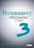 Matthew Sands, Richard Feynman, Robert B. Leighton: Feynmanovy přednášky z fyziky - revidované vydání - 3.díl