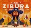 Ladislav Zibura: 40 dní pěšky do Jeruzaléma (audiokniha)
