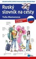 Yulia Mamonova: Ruský slovník na cesty