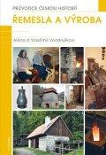 Vlastimil Vondruška: Řemesla a výroba
