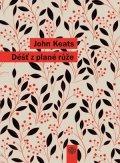 John Keats: Déšť z plané růže