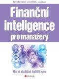 Joe Knight, Karen Bermanová, John Case: Finanční inteligence pro manažery