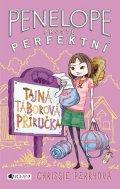 Chrissie Perryová: Penelope - prostě perfektní: Tajná táborová příručka