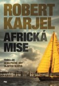 Robert Karjel: Africká mise