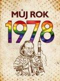 Martin Ježek, Michaela Tučková: Můj rok 1978