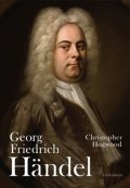 Christopher Hogwood: Georg Friedrich Händel