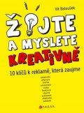 Vít Baloušek: Žijte a myslete kreativně