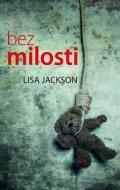 Lisa Jackson: Bez milosti