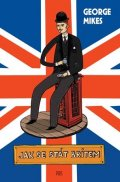 George Mikes: Jak se stát Britem