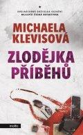 Michaela Klevisová: Zlodějka příběhů