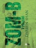 Darren Shan: ZOM-B 2 V podzemí