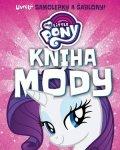 : My Little Pony - Kniha módy