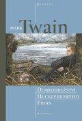 Mark Twain: Dobrodružství Huckleberyho Finna