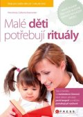 Petra Kunze, Catharina Salamander: Malé děti potřebují rituály