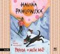 Halina Pawlowská: Pravda o mém muži (audiokniha)