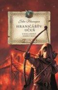John Flanagan: Hraničářův učeň - Kniha druhá - Hořící most