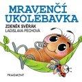 Zdeněk Svěrák: Zdeněk Svěrák – Mravenčí ukolébavka