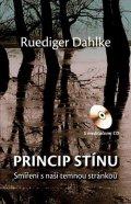 Ruediger Dahlke: Princip stínu + CD