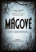 Lev Grossman: Mágové