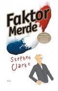 Stephen Clarke: Faktor Merde (brož.)