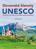 Jozef Petro: Slovenské klenoty UNESCO
