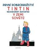 Hergé: Tintin 1 - Tintin v zemi Sovětů