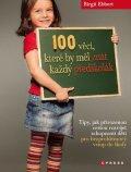 Birgit Ebbert: 100 věcí, které by měl znát každý předškolák