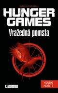 Suzanne Collins: HUNGER GAMES – Vražedná pomsta
