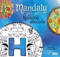 : Mandaly pro děti - Kouzelná abeceda