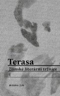 Inga kolektiv: Terasa Zlínské literární tržnice