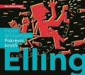 Ingvar Ambjornsen: Elling: pokrevní bratři (audiokniha)