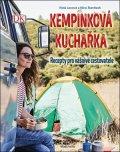 Nico Stanitzok, Viola Lexová: Kempinková kuchařka: Recepty pro vášnivé cestovatele