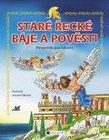 Jana Eislerová: Staré řecké báje a pověsti – pro děti